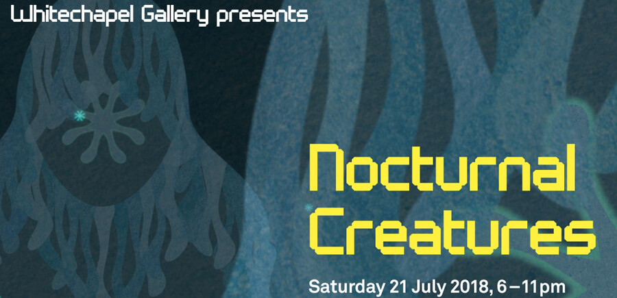 Event: Nocturnal Creatures at Whitechapel Gallery in East