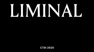 liminal-ctm-berlin-open-call-2020