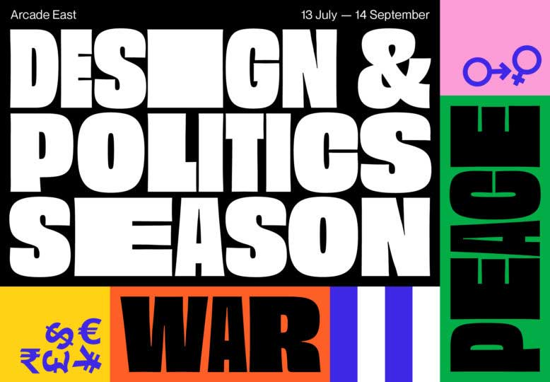 design-and-politics-season-arcade-east-london-2019